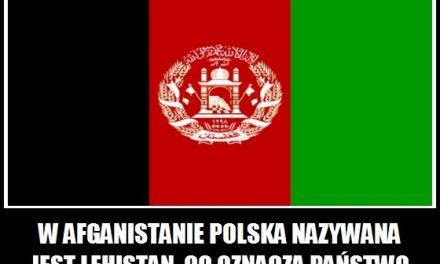 Jak w Afganistanie nazywana jest Polska?