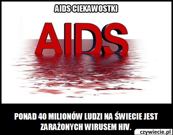 Aids ciekawostka 5