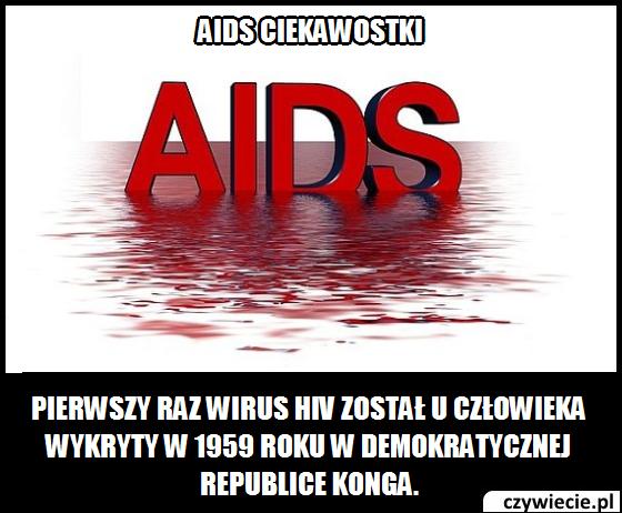 Aids ciekawostka 6