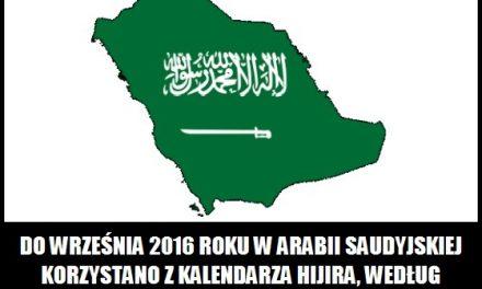 Do którego roku w Arabii Saudyjskiej korzystano z kalendarza Hijira?