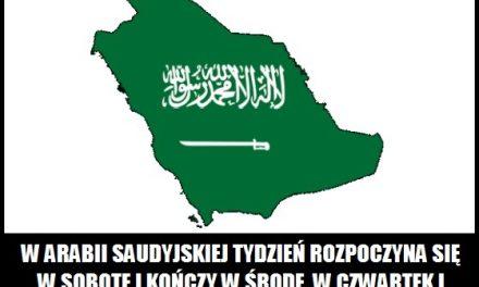 W jaki dzień zaczyna się weekend w Arabii Saudyjskiej?