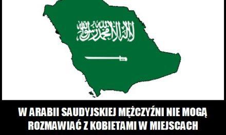 Gdzie w Arabii Saudyjskiej mężczyzna może rozmawiać z kobietą?