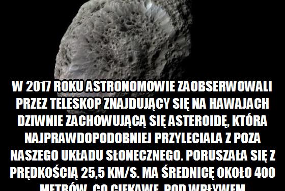 Dziwny obiekt przypominający asteroidę zauważony w 2017 roku
