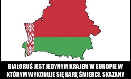 Białoruś jest jedynym krajem w Europie w którym wykonuje się karę śmierci?