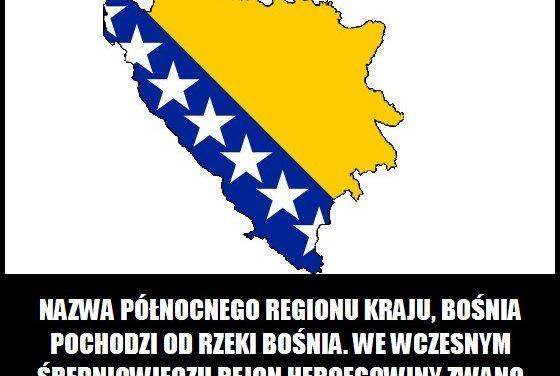 Skąd wzięła się nazwa Bośnia?
