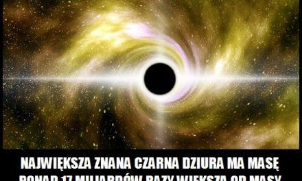 Jaką masę ma największa znana czarna dziura?