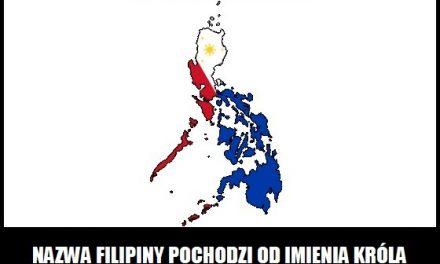 Skąd wzięła się nazwa kraju Filipiny?
