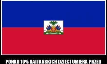 Ile haitańskich dzieci umiera przed piątym rokiem życia?