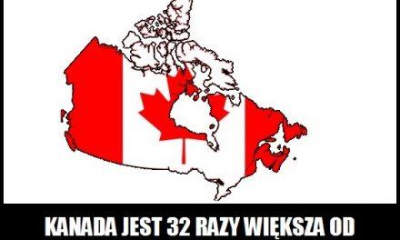 Ile razy Kanada jest większa od Polski?
