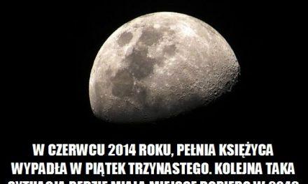 W którym roku wypada pełnia księżyca w piątek trzynastego?