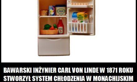 Co stworzył bawarskiinżynierCarl von Linde w 1871 roku?
