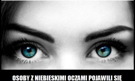 Kiedy pojawiły się osoby z niebieskimi oczami?