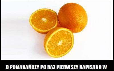 Kiedy po raz pierwszy napisano o pomarańczy?