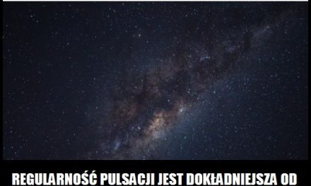 Z jaką dokładnością pulsuje pulsar?