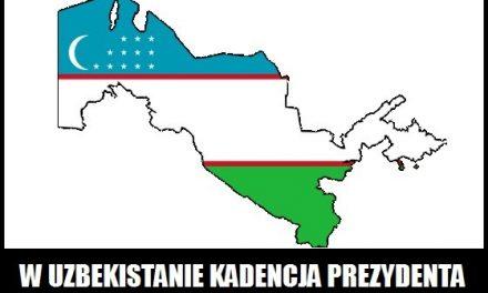 Ile trwa kadencja prezydenta w Uzbekistanie?