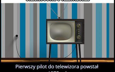 W którym roku powstał pierwszy pilot do telewizora?