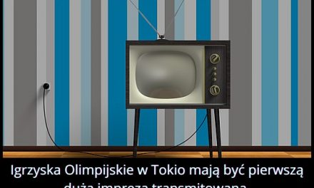 Jaka pierwsza impreza miała być transmitowana w technologii 8K?
