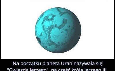 Jak nazywała się początkowo nazwa planety Uran?