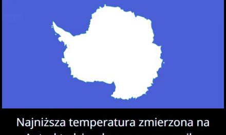 Jaką najniższą temperaturę zmierzono na Antarktydzie z kosmosu?