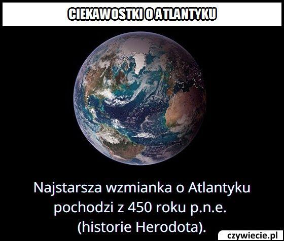 W którym roku po raz pierwszy wspomniano o Atlantyku?