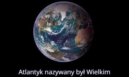 Który ocean nazywany był Wielkim Oceanem Zachodnim?