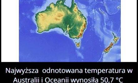 Jaką najwyższą temperaturę odnotowana w Australii i Oceanii?
