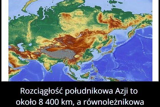 Jaką   długość i szerokość ma Azja?