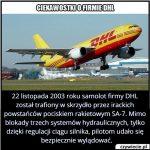 22 listopada 2003 roku samolot firmy DHL został…