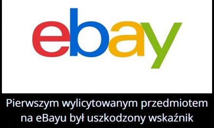 Jaki pierwszy przedmiot został wylicytowany na aukcji eBay?
