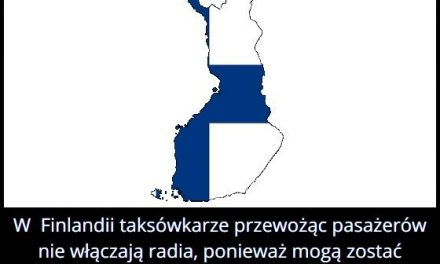 Dlaczego w Finlandii jadąc taksówką nie posłuchamy radia?