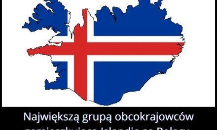 Obywatele   którego obcego kraju najliczniej zamieszkują Islandię?
