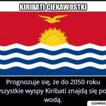 W którym roku wyspy Kiribati mogą zniknąć pod wodą?
