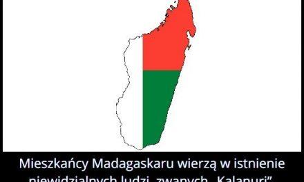 Mieszkańcy   Madagaskaru wierzą w istnienie niewidzialnych ludzi…