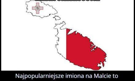 Jakie są najpopularniejsze imiona na Malcie?