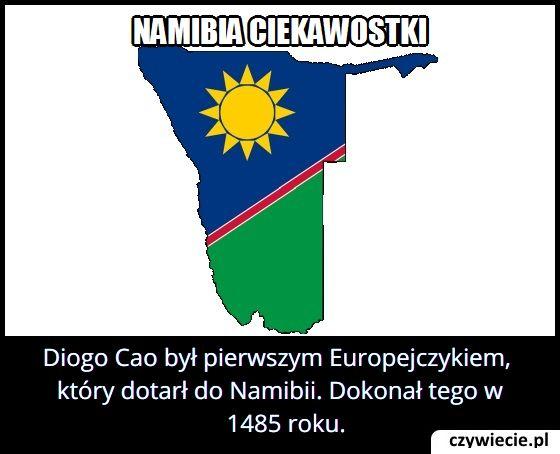 W którym roku pierwszy Europejczyk dotarł do Namibii?