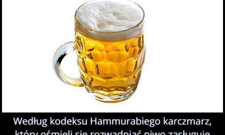 Jaka kara, według kodeksu Hammurabiego czekała na karczmarza, który rozlał piwo?