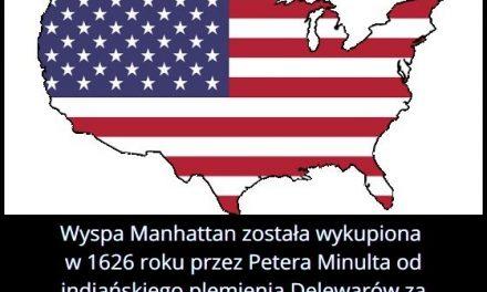 Co otrzymali Indianie z plemienia Delewarów za wyspę Manhattan?