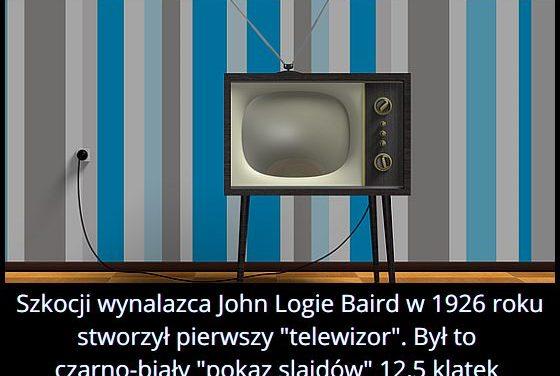 """Kto i kiedy stworzył pierwszy """"telewizor""""?"""