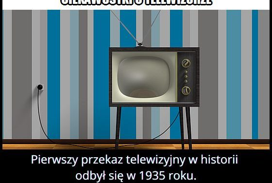 W którym roku   odbył się pierwszy przekaz telewizyjny?