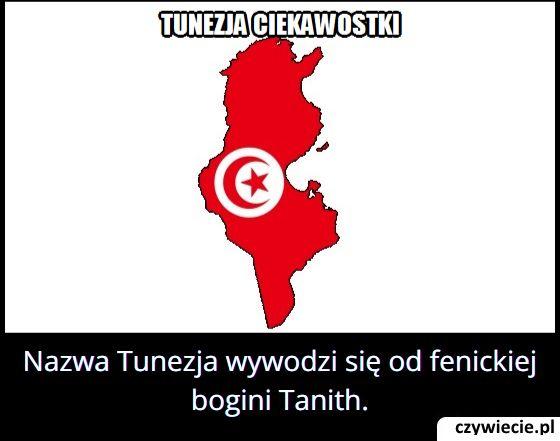Skąd wzięła   się nazwa Tunezji?