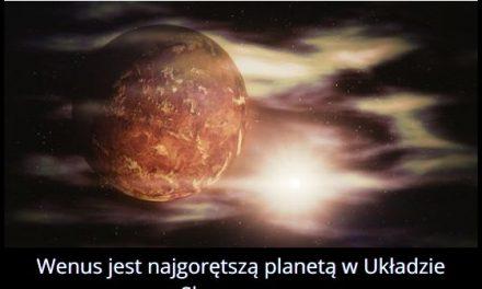 Która planeta Układu Słonecznego jest najgorętsza?