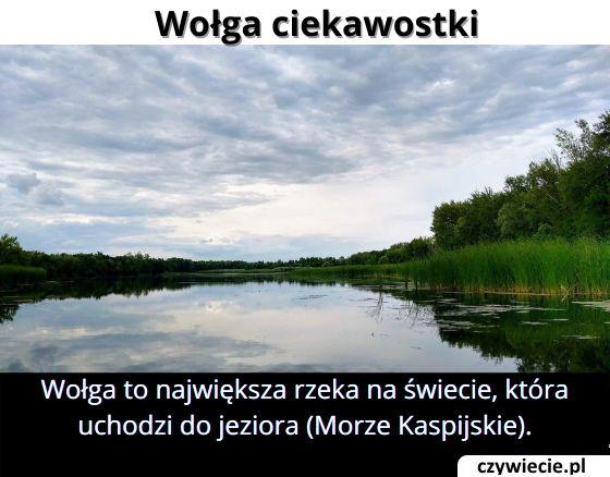 Jaka jest   największa rzeka, która uchodzi do jeziora?