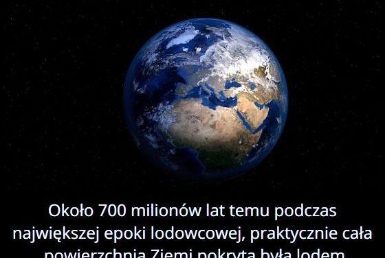 Jak wyglądała   Ziemia 700 milionów lat temu?